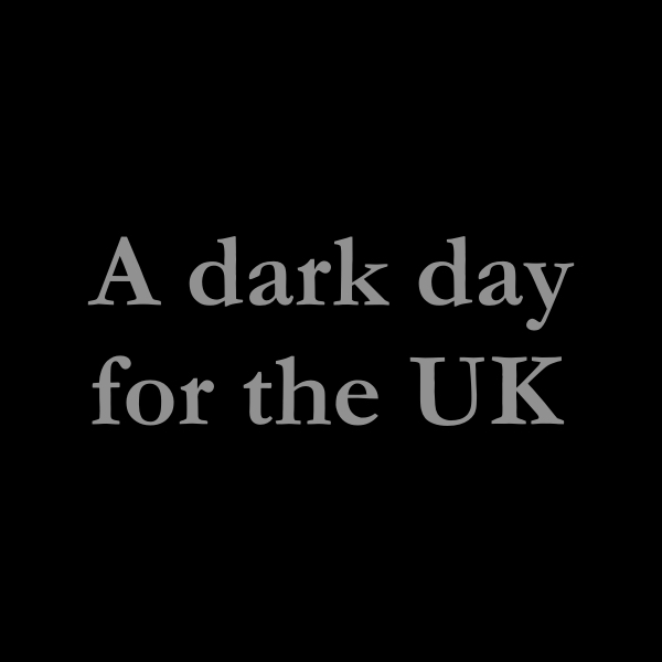 A dark day for the UK