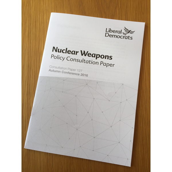 Autumn Conference 2016 - Nuclear Weapons policy consultation paper